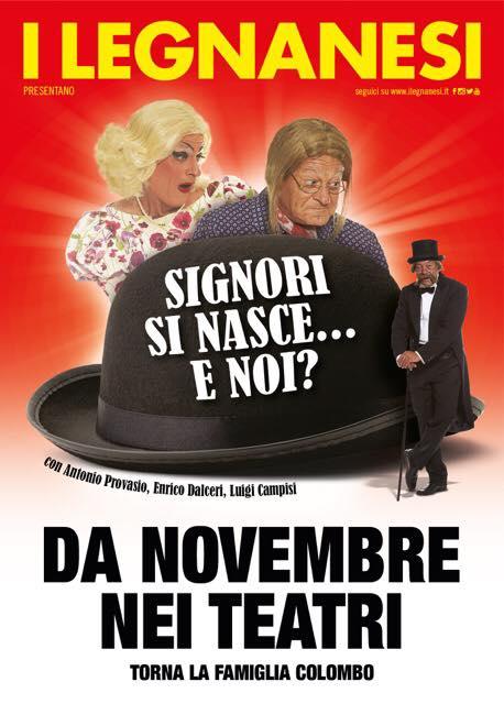 Al via la nuova stagione teatrale dei Legnanesi: Signori si nasce… e noi?