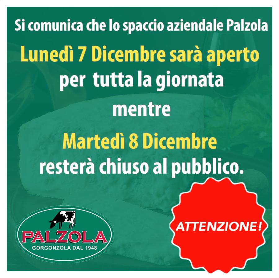 Spaccio Palzola: lunedì 7 Dicembre siamo aperti!