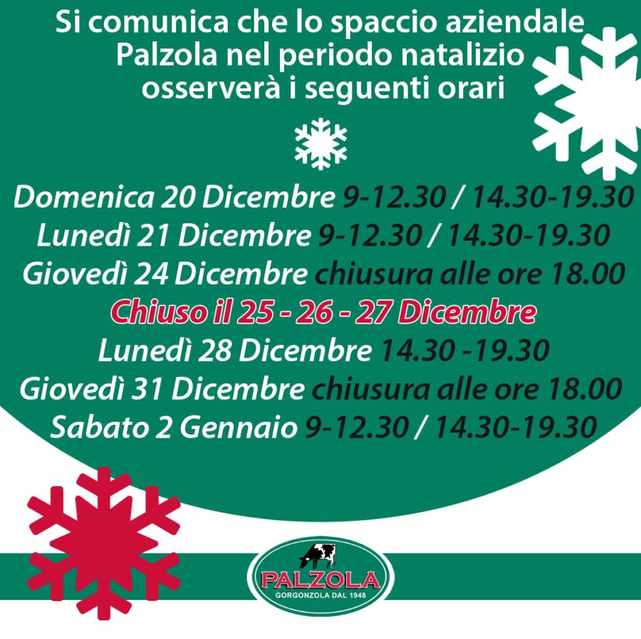 Lo spaccio aziendale Palzola nel periodo natalizio osserverà i seguenti orari